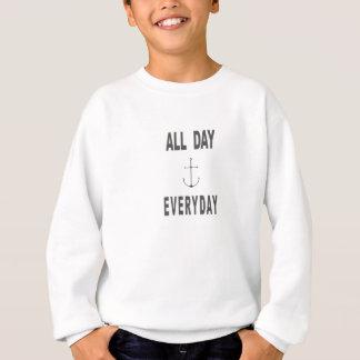 Den ganzen Tag tägliches Anker-Segeln Sweatshirt