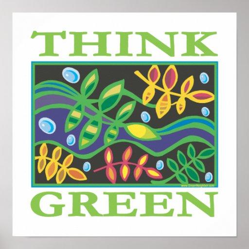 Denke ökologisch umweltsmäßig posterdrucke