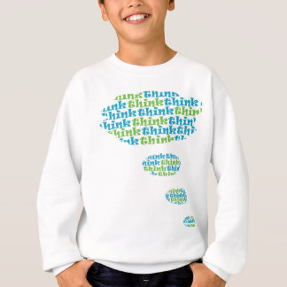 Denken Sie Blase Sweatshirt