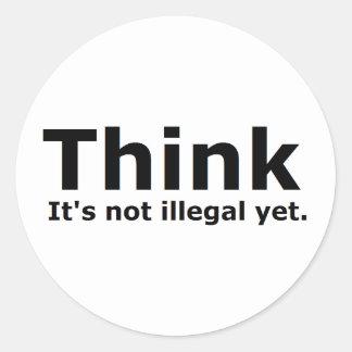 Denken Sie, dass es nicht illegaler noch politisch Runde Sticker