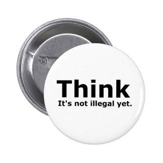 Denken Sie, dass es nicht illegaler noch politisch Runder Button 5,1 Cm
