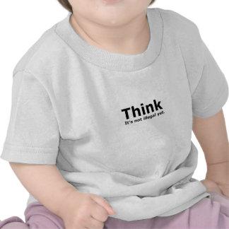Denken Sie, dass es nicht illegaler noch politisch T-shirt