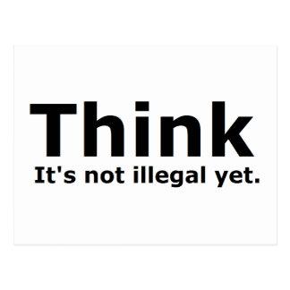 Denken Sie, dass es nicht illegaler noch Postkarte