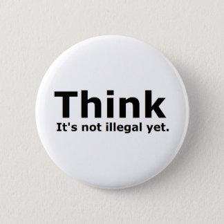 Denken Sie, dass es nicht illegaler noch Runder Button 5,1 Cm