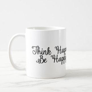 Denken Sie, dass glücklich glückliche Tasse seien