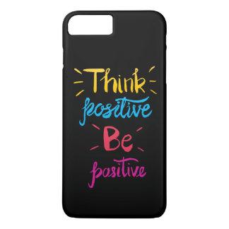 Denken Sie, dass Positiv positiver Telefon-Kasten iPhone 8 Plus/7 Plus Hülle