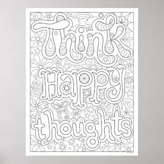 Denken Sie die glücklichen Gedanken, die Plakat