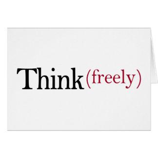 Denken Sie frei Grußkarte