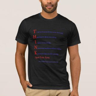 DENKEN Sie - öffnen Sie Ihre Augen T-Shirt
