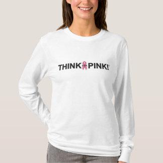 Denken Sie Rosa T-Shirt