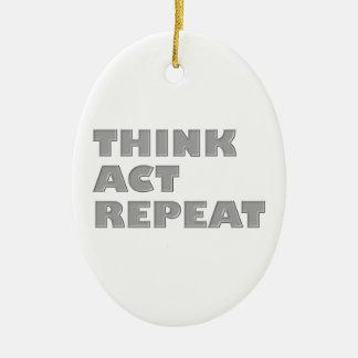 Denken Sie Taten-Wiederholung Ovales Keramik Ornament