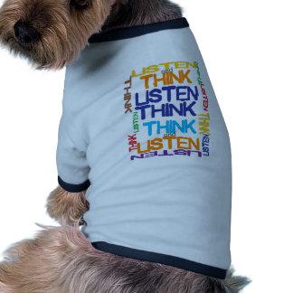 denken Sie und hören Sie Hundeshirts
