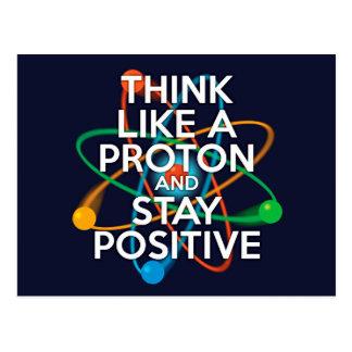Denken Sie wie ein Proton und bleiben Sie positiv Postkarten