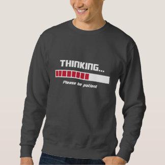 Denkendes Laden-Bar gefallen ist geduldig Sweatshirt