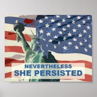 Dennoch bestand sie - Freiheitsstatue fort Poster
