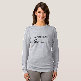 Dennoch bestand sie Langhülse T - Shirt fort