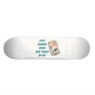 Deo auf diesem BO Personalisierte Skateboarddecks