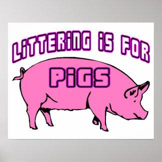Der Abfall ist für Schweine Poster