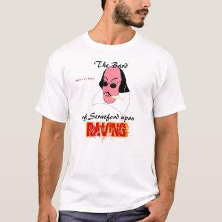Der Barde, von Stratford auf, RAVING, T-Shirt