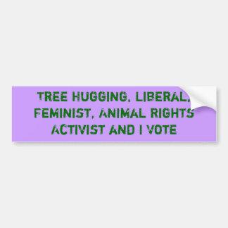 Der Baum, der Aktivisten umarmen und ich wählen Au Auto Aufkleber