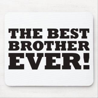Der beste Bruder überhaupt Mauspads