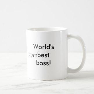 Der beste Chef der Welt (dum) Tasse