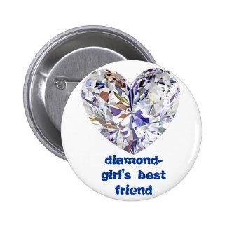 der beste Freund der DiamantMädchen Runder Button 5,7 Cm