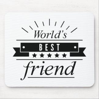 Der beste Freund der Welt Mousepads