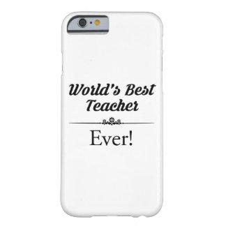 Der beste Lehrer der Welt überhaupt Barely There iPhone 6 Hülle