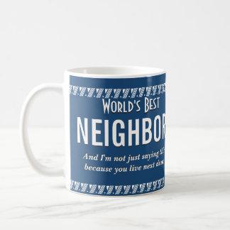 Der beste Nachbar der Welt Tasse