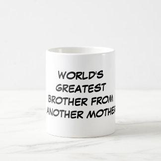 """""""Der bestste Bruder der Welt von einer anderen Tasse"""