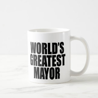 Der bestste Bürgermeister der Welt Kaffeetasse