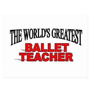 Der bestste das Ballett-Lehrer der Welt Postkarte