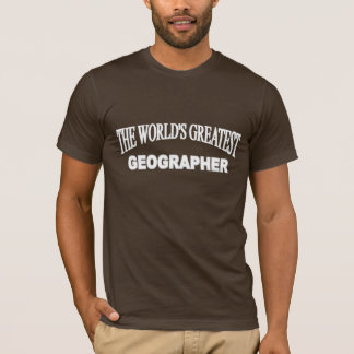 Der bestste Geograph der Welt T-Shirt