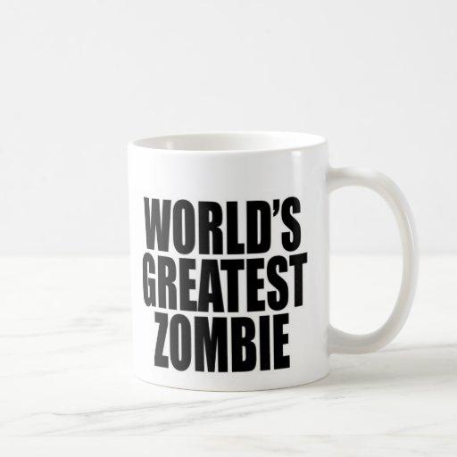 Der bestste Zombie der Welt Tasse