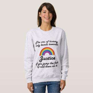 Der Bogen von Gerechtigkeit Sweatshirt
