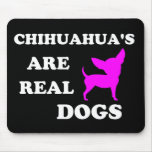 Der Chihuahua sind wirkliche Hunde Mousepad