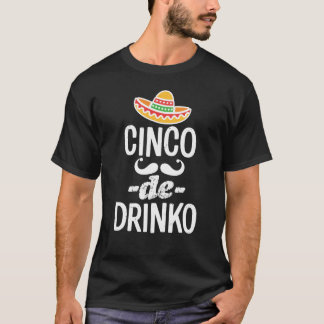 Der Cinco lustiger Männer Cinco De Drinko T-Shirt