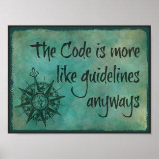 Der Code ist eher wie Richtlinien irgendwie Poster
