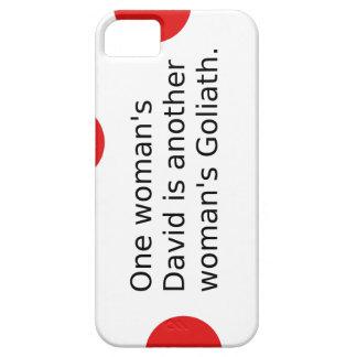 Der ein David der Frau ist der Goliath einer Barely There iPhone 5 Hülle