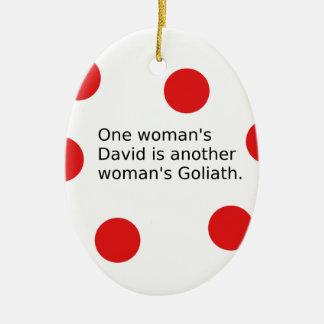Der ein David der Frau ist der Goliath einer Keramik Ornament
