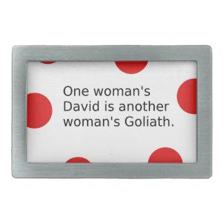 Der ein David der Frau ist der Goliath einer Rechteckige Gürtelschnallen