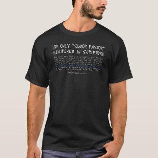 Der einzige ältere Pastor in der Schrift T-Shirt