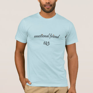 Der emotionale Freund der Männer: I Liebe Sie! T-Shirt