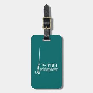 Der FischeWhisperer Gepäckanhänger