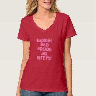 Der Frauen, die beißen liberal u. stolz sind mich T-Shirt