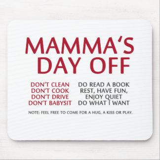 Der freie Tag der Mama Mousepad