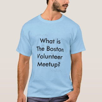 Der freiwillige T - Shirt Bostons