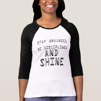 Der geerdete Aufenthalt und glänzen 3/4 Shirt
