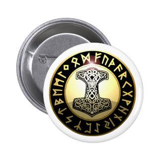 Der Hammer des Thors Runder Button 5,7 Cm